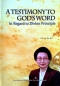 Preview: A Testimony to God`s Word - In Regard to Divine Principle