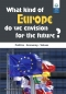 Preview: What kind of Europe do we envision for the Future?