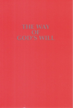 The Way of Gods Will