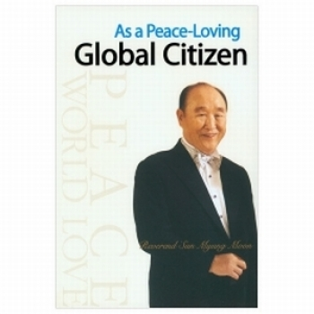 As a Peace Loving Global Citizen