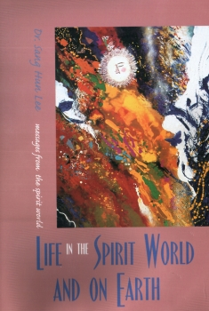 Life in the Spirit World and on Earth