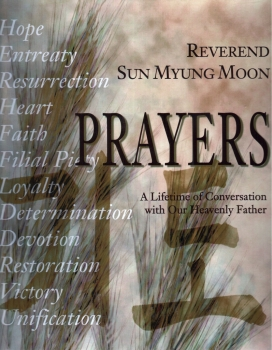 Prayers - A Lifetime of Conversation with our Heavenly Father