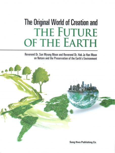 The Original World of Creation and the Future of the Earth