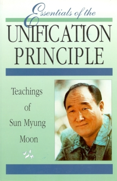 Essentials of the Unification Principles
