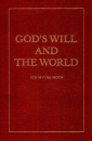 Gods Will and the World