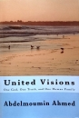 United Visions - One God, One Truth, One Human Family