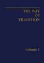 The Way of Tradition - volume I